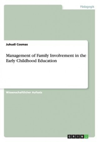 Management of Family Involvement in the Early Childhood Education
