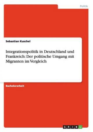 Integrationspolitik in Deutschland Und Frankreich