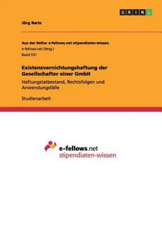 Existenzvernichtungshaftung der Gesellschafter einer GmbH