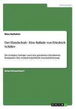 Handschuh - Eine Ballade von Friedrich Schiller