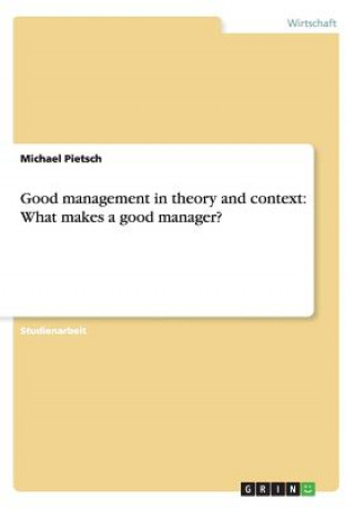 Good Management in Theory and Context