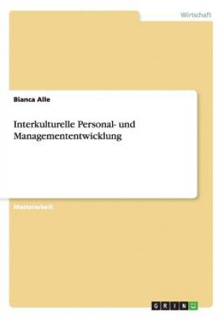 Interkulturelle Personal- Und Managemententwicklung