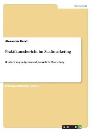 Praktikumsbericht Im Stadtmarketing