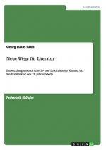 Neue Wege F r Literatur