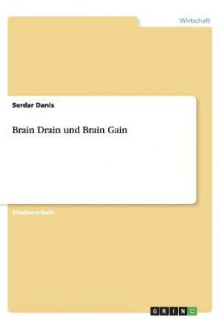 Brain Drain Und Brain Gain