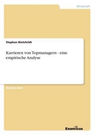 Karrieren von Topmanagern - eine empirische Analyse