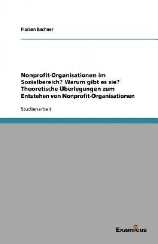 Nonprofit-Organisationen Im Sozialbereich? Warum Gibt Es Sie? Theoretische  berlegungen Zum Entstehen Von Nonprofit-Organisationen