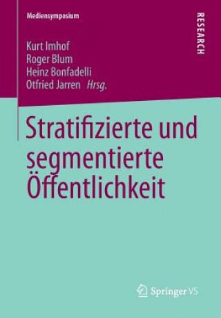 Stratifizierte Und Segmentierte  ffentlichkeit