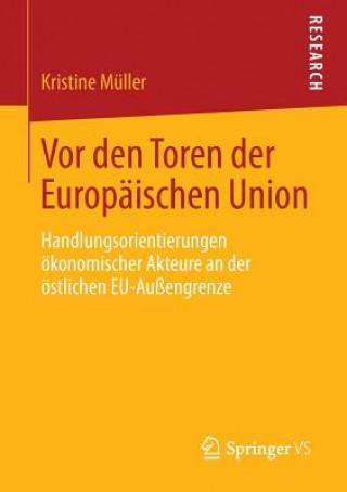 VOR Den Toren Der Europ�ischen Union