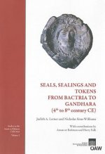 Seals, Sealings and Tokens from Bactria to Gandhara (4th to 8th century CE)