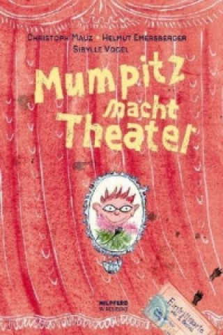 Mumpitz macht Theater