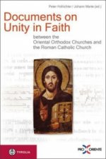 Documents on Unity in Faith between the Oriental Orthodox Churches and the Roman Catholic Church