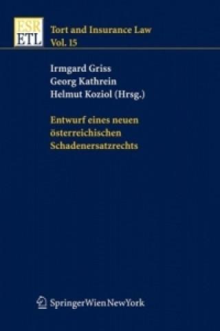 Entwurf eines neuen österreichischen Schadenersatzrechts