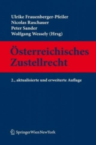 Österreichisches Zustellrecht, Kommentar