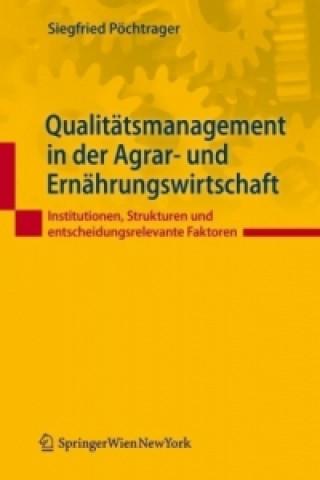 Qualitätsmanagement in der Agrar- und Ernährungswirtschaft