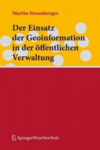 Der Einsatz der Geoinformation in der öffentlichen Verwaltung
