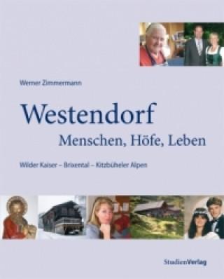Westendorf - Menschen, Höfe, Leben