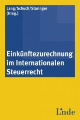 Einkünftezurechnung im Internationalen Steuerrecht