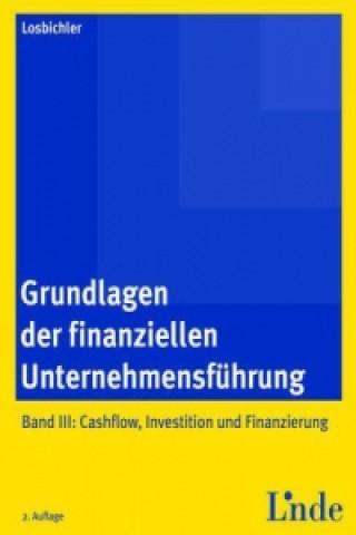 Grundlagen der finanziellen Unternehmensführung. Bd.3