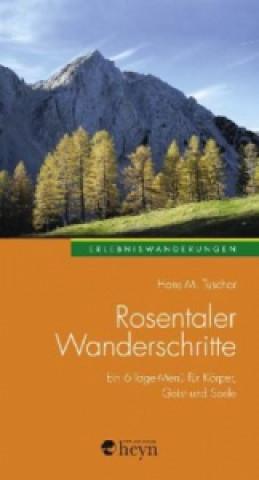 Rosentaler Wanderschritte