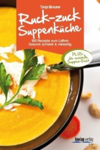 Ruck-zuck-Suppenküche