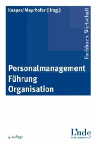 Personalmanagement, Führung, Organisation