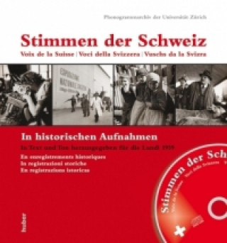 Stimmen der Schweiz. Voix de la Suisse. Voci della Svizzera. Vuschs da la Svizra,