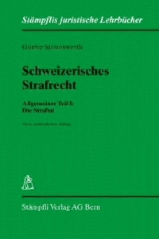 Schweizerisches Strafrecht, Allgemeiner Teil. Bd.1