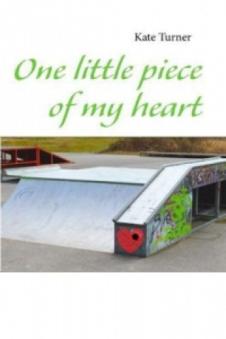 One little piece of my heart