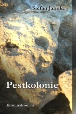 Pestkolonie