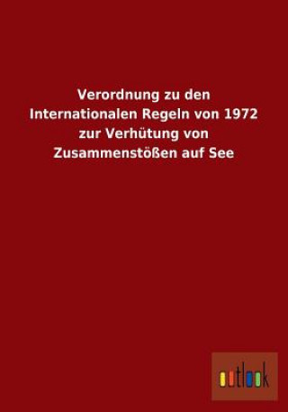 Verordnung Zu Den Internationalen Regeln Von 1972 Zur Verhutung Von Zusammenstoessen Auf See