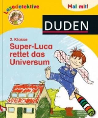 Super-Luca rettet das Universum