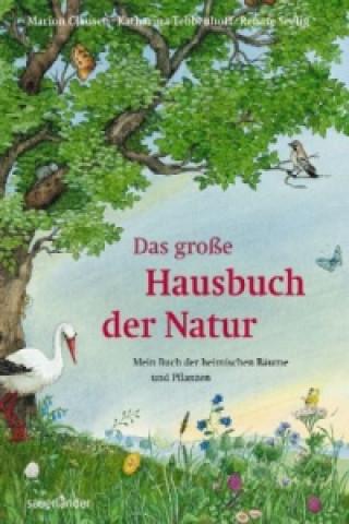 Das große Hausbuch der Natur