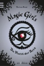 Magic Girls - Die Macht der Acht