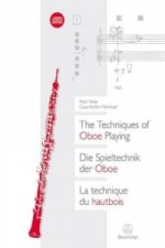 Die Spieltechnik der Oboe, m. Audio-CD. The Techniques of Oboe Playing. La Technique du Hautbois