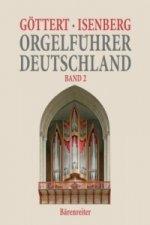 Orgelführer Deutschland, Band II. Bd.2