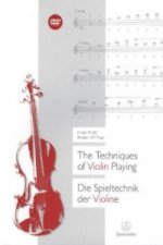 Die Spieltechnik der Violine. The Techniques of Violin Playing, m. DVD