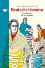 Deutsche Literatur - Vom Mittelalter bis zur Gegenwart