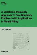 A Variational Inequality Approach to free Boundary Problems with Applications in Mould Filling