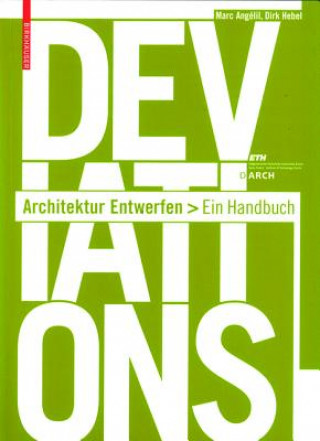 Deviations Architektur Entwerfen