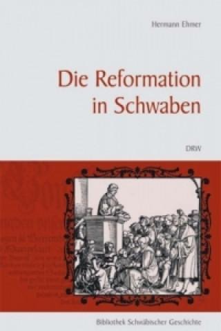Die Reformation in Schwaben
