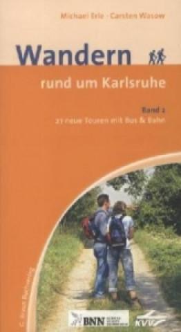Wandern rund um Karlsruhe. Bd.2