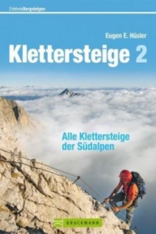 Klettersteige. Bd.2