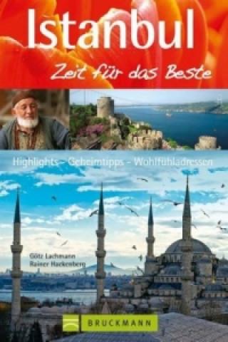 Istanbul, Zeit für das Beste