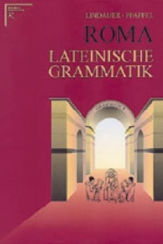 Roma - Lateinische Grammatik