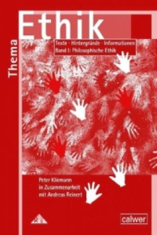 Materialband I: Philosophische Ethik