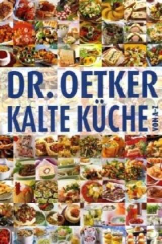 Dr. Oetker Kalte Küche von A-Z