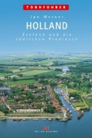 Zeeland und die südlichen Provinzen