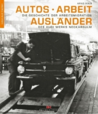 Autos - Arbeit - Ausländer