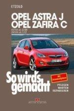 Opel Astra J von 12/09 bis 9/15, Opel Zafira C ab 1/12